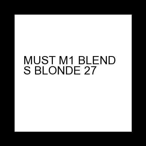 MUST M1 BLEND S BLONDE 27