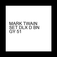 MARK TWAIN SET DLX D BN GY 51